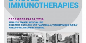 JOINT SYMPOSIUM on Stem Cell Transplantation and Novel Immunotherapies / 13 & 14/12/2019 / Marianna V. Vardinoyannis - ELPIDA Oncology Unit, «Aghia Sofia» Children's Hospital, Athens